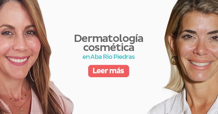 Dermatología Cosmética en Aba